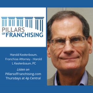 Pillars of Franchising - Harold Kestenbaum - franchise attorney