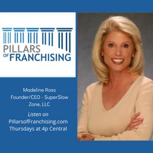 Pillars of Franchising - Madeline Ross - SuperSlow Zone