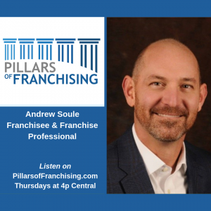 Pillars of Franchising - Andrew Soule