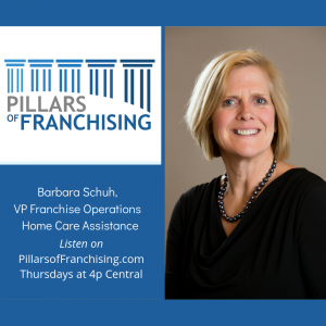 Pillars of Franchising - Barbara Schuh - Home Care Assistance
