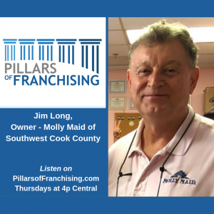 Pillars of Franchising - Jim Long - Molly Maid of Southwest Cook County - Tinley Park