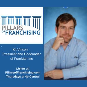 Pillars of Franchising - Kit Vinson - FranMan Inc