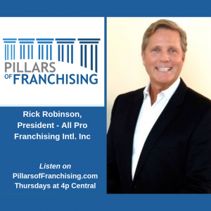 Pillars of Franchising - Rick Robinson - All Pro Cleaning Systems