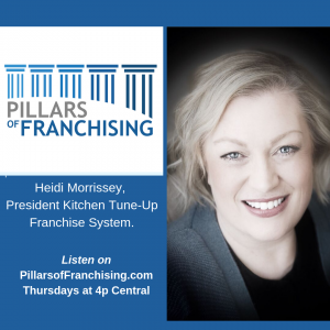 Pillars of Franchising discusses Kitchen Tune-up with Heidi Morrissey