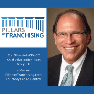 Pillars of Franchising - Ron Silberstein - Alron Group - financial - Buds Place