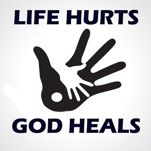 Life Hurts God Heals 1/28/2020