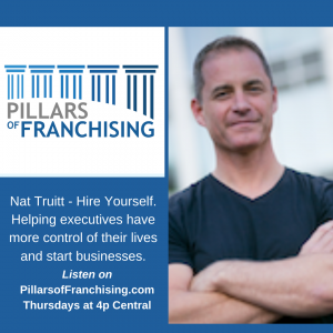 Pillars of Franchising - Nat Truitt - Hire Yourself