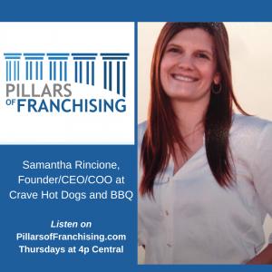 Pillars of Franchising - Samantha Rincione - Crave hot Dogs and BBQ