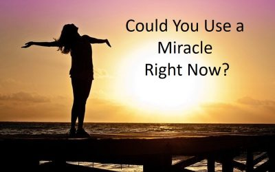 Could You Use a Miracle Right Now?