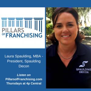 Pillars of Franchising - Laura Spaulding - Spaulding Decon
