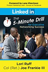 LinkedIn 5-Minute Drill for Executive Networking Success