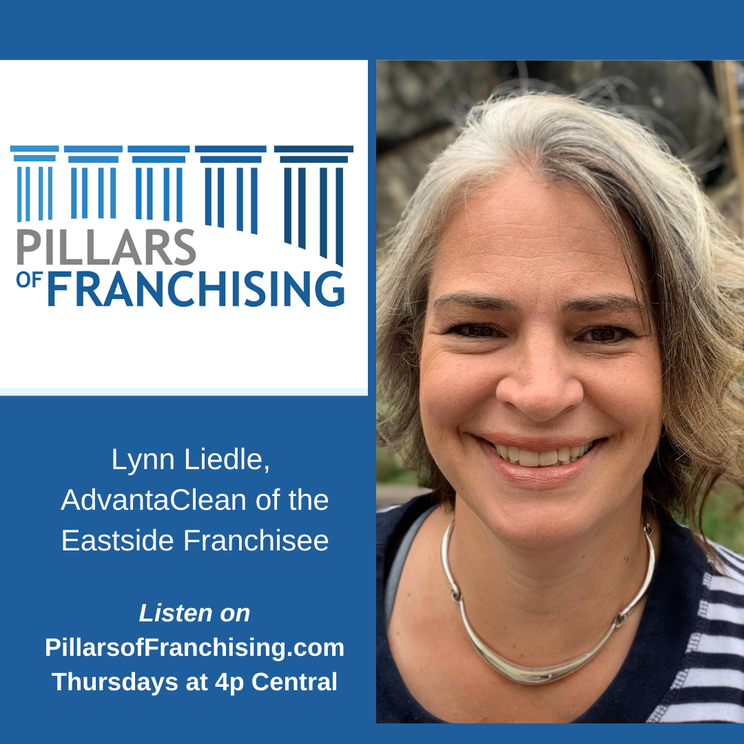 Pillars of Franchising - Lynn Liedle - AdvantaClean of the Eastside