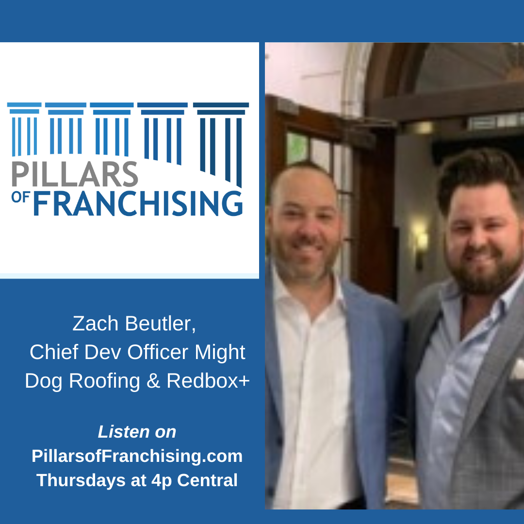 Pillars of Franchising - Zach Beutler - Mighty Dog Roofing