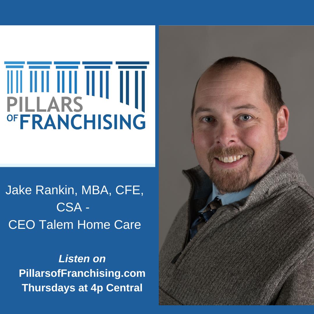 Pillars of Franchising - Jake Rankin - Talem Home Care