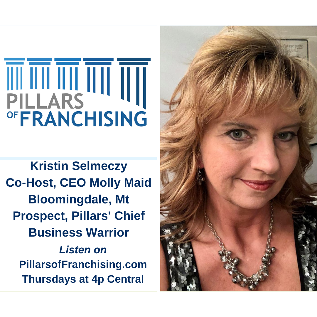 Pillars of Franchising - Kristin Selmeczy - Owner Bloomingdale Molly Maid - Chief Business Warrior
