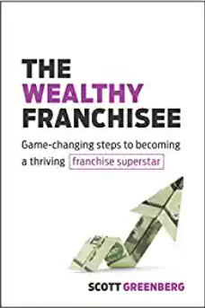 How to become a Wealthy Franchisee. – Pillars of Franchising