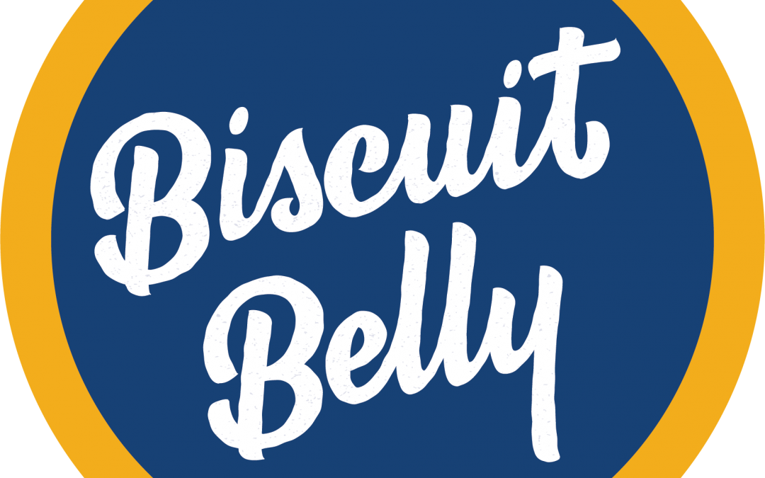Take a Bite of Biscuit Belly and Other Food for Thought