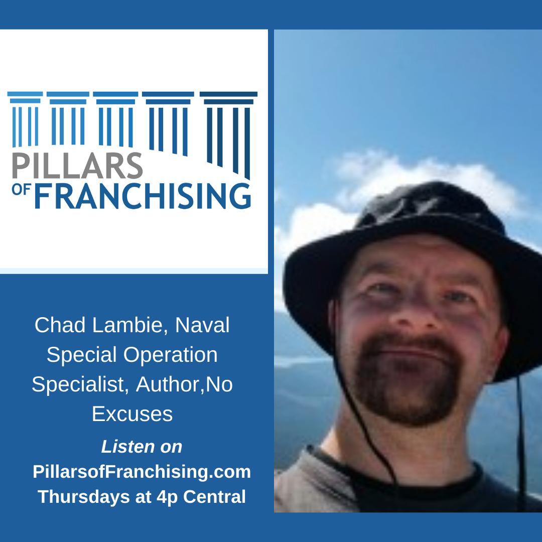 Pillars of Franchising - Chad Lambie - No Excuses