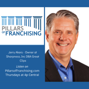 Pillars of Franchising - Jerry Akers